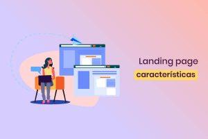 principales características de una landing page