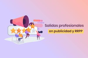 mejores salidas profesionales de la publicidad y relaciones públicas